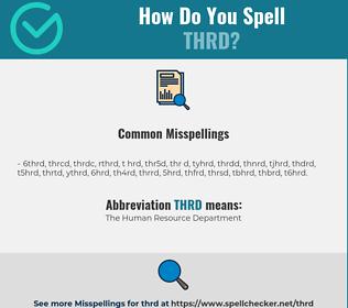 Correct spelling for THRD