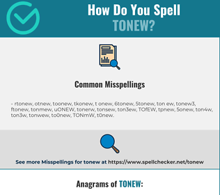 Correct spelling for TONEW
