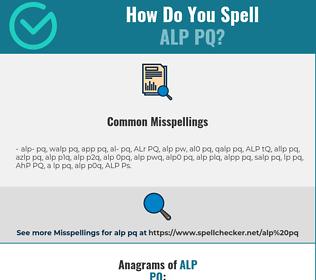 Correct spelling for ALP PQ