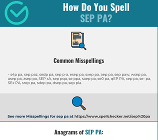 Correct spelling for SEP PA