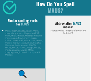 Correct spelling for MAUS