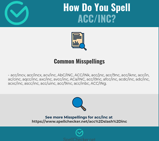 Correct spelling for ACC/INC