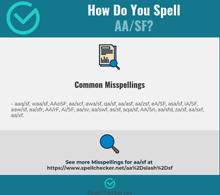 Correct spelling for AA/SF