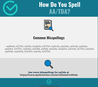 Correct spelling for AA/TDA