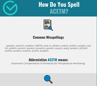 Correct spelling for ACETM
