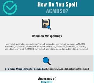 Correct spelling for ACMDSD