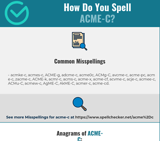 Correct spelling for ACME-C
