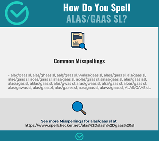 Correct spelling for ALAS/GAAS SL