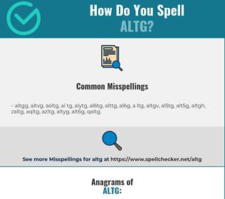 Correct spelling for ALTG