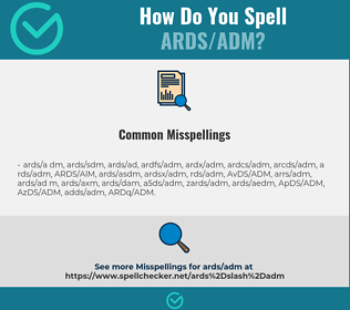 Correct spelling for ARDS/ADM