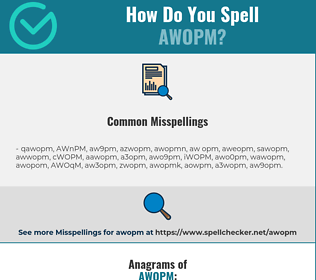 Correct spelling for AWOPM