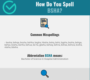 Correct spelling for BSHA