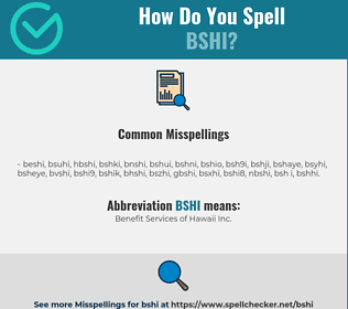 Correct spelling for BSHI