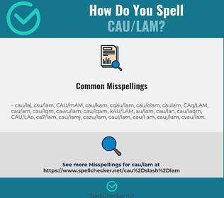 Correct spelling for CAU/LAM