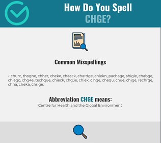 Correct spelling for CHGE