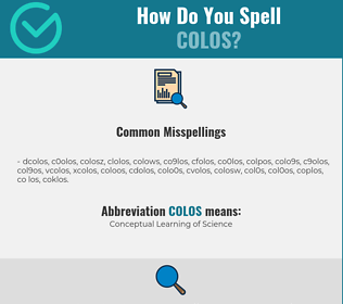 Correct spelling for COLOS