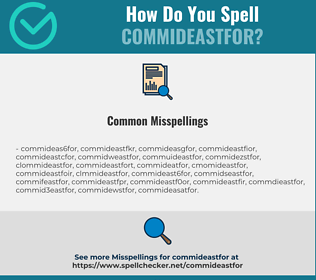 Correct spelling for COMMIDEASTFOR