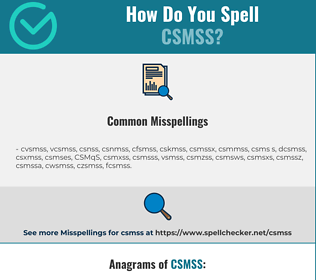 Correct spelling for CSMSS