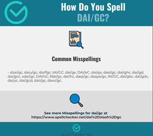 Correct spelling for DAI/GC
