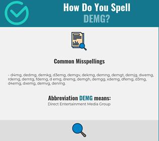 Correct spelling for DEMG