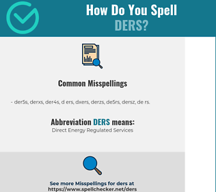 Correct spelling for DERS [Infographic] | Spellchecker net