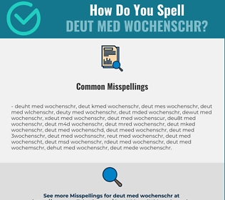 Correct spelling for DEUT MED WOCHENSCHR