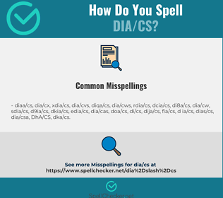 Correct spelling for DIA/CS
