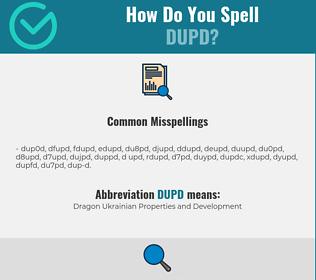 Correct spelling for DUPD