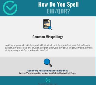 Correct spelling for EIR/QDR