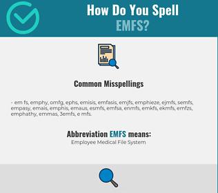 Correct spelling for EMFS