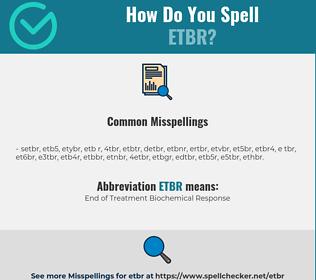 Correct spelling for ETBR