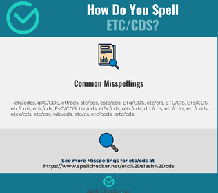 Correct spelling for ETC/CDS