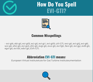 Correct spelling for EVI-GTI