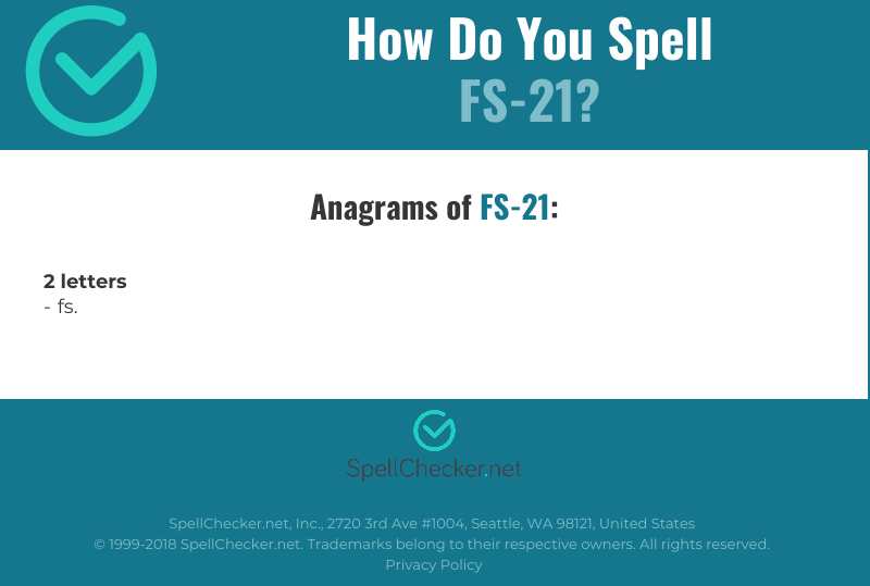 Correct spelling for FS-21 [Infographic]   Spellchecker net