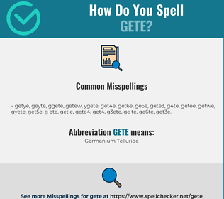 Correct spelling for GETE