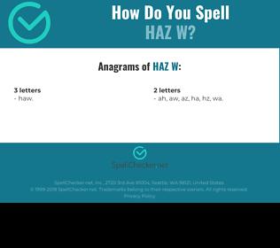 Correct spelling for HAZ W
