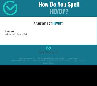 Correct spelling for HEVDP
