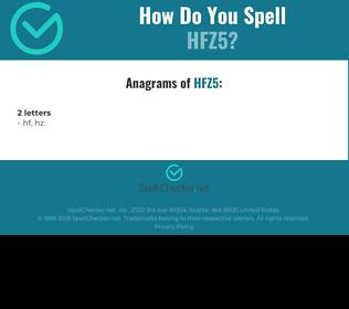 Correct spelling for HFZ5