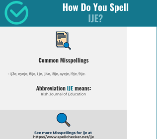 Correct spelling for IJE