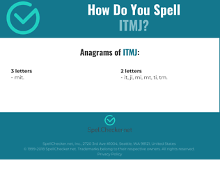 Correct spelling for ITMJ