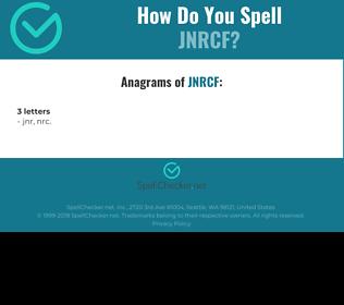Correct spelling for JNRCF