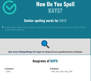 Correct spelling for KAYS
