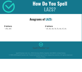 Correct spelling for LAZS