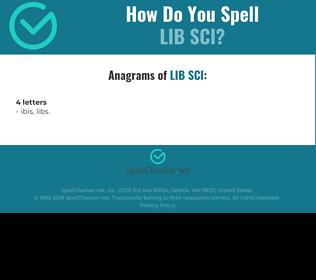 Correct spelling for LIB SCI
