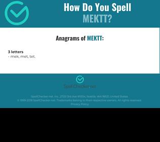 Correct spelling for MEKTT
