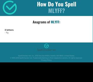 Correct spelling for MLYFF