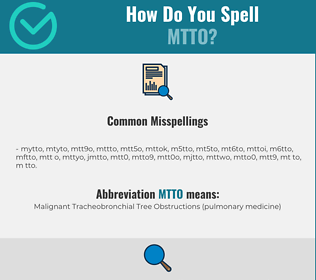 Correct spelling for MTTO