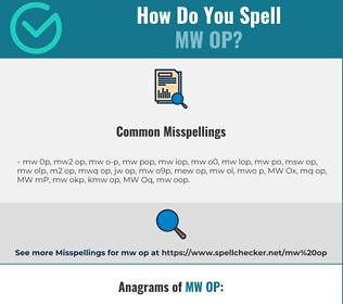 Correct spelling for MW OP
