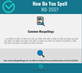 Correct spelling for NO-255