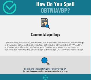 Correct spelling for OBTWIAVBP